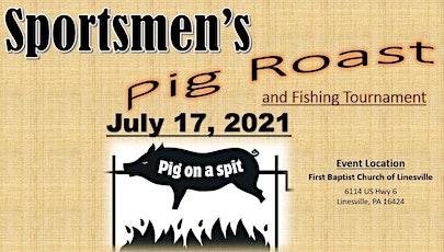 Sportsmen's Pig Roast & Fishing Tournament tickets