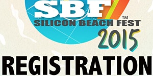 Silicon Beach Fest REGISTRATION - June 2015