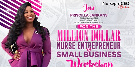 Million Dollar Nurse Entrepreneur &Small Business Workshop LOS ANGELES 2021 tickets