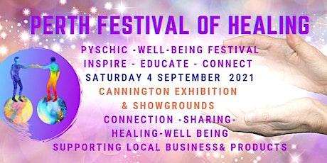 2021 SEPTEMBER Perth Festival of Healing tickets