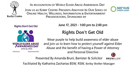 Kerby Presents World Elder Abuse Awareness - Rights Don't Get Old tickets