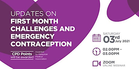 Updates on First Month Challenges and Emergency Contraception tickets