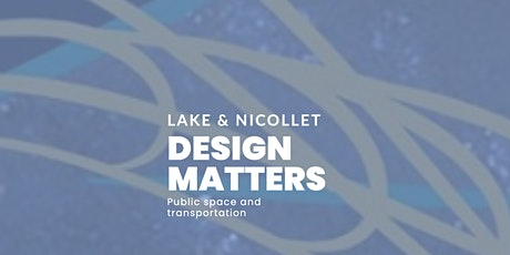 Lake and Nicollet Design Matters Tickets