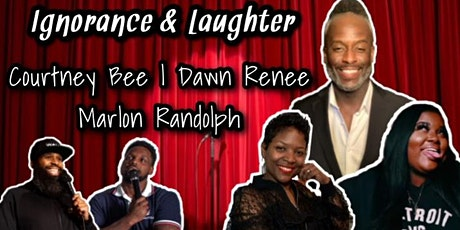 Ignorant know it all's presents: Ignorance and Laughter tickets