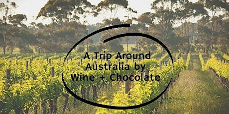 A tasting Trip Around Australia of Wine + Chocolate tickets