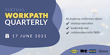 Virtual Workpath Quarterly Q2/21 ingressos