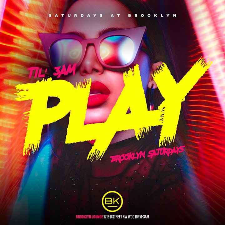 PLAY Saturdays at Brooklyn On U:  Bottle Service Available: 10PM-3AM image