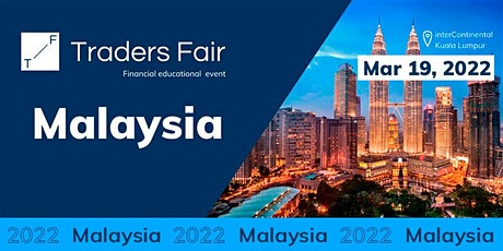 Traders Fair 2022 - Malaysia (Financial Education Event) tickets