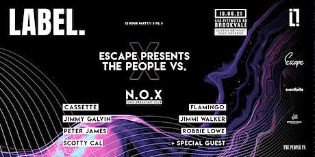 LABEL. presents: Escape X The People Vs. tickets