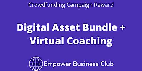 Digital Asset Bundle + Virtual Coaching (Reward 2) biglietti