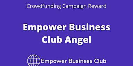 Empower Business Club Angel (Reward 5) Tickets