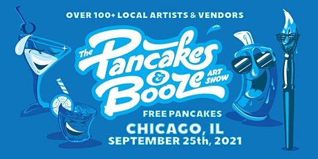 The Chicago Pancakes & Booze Art Show (Vendor Reservations Only) tickets