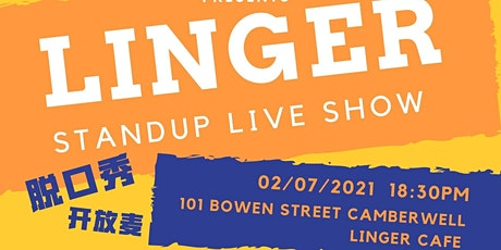 2021 LINGER STANDUP COMEDY tickets