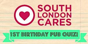 South London Cares: 1st Birthday Pub Quiz!