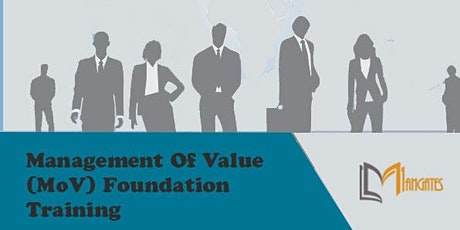 Management of Value (MoV) Foundation  2 Days Virtual Training in Singapore tickets