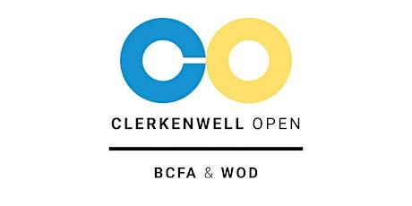 Clerkenwell Open by BCFA & WOD tickets
