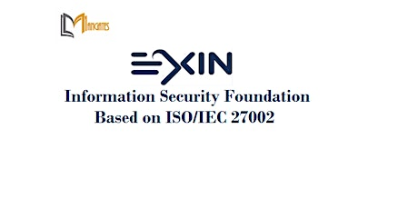 EXIN Information Security Foundation ISO/IEC 27002 2Days Training-Singapore tickets