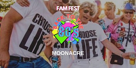 Back To The 80s Festival at MoonAcre tickets