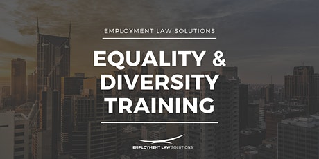 Equality and Diversity Training - Enhanced training for managers tickets