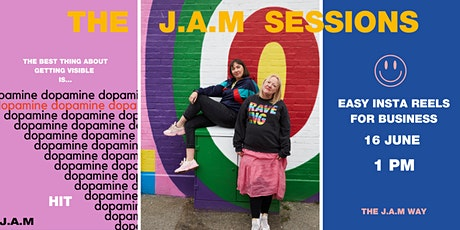 J.A.M SESSION - EASY INSTAGRAM REELS FOR YOUR BUSINESS tickets