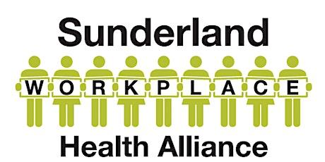 Sunderland Workplace Health Alliance Meeting tickets