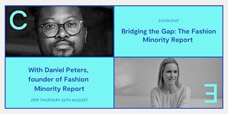 Bridging the Gap: The Fashion Minority Report tickets