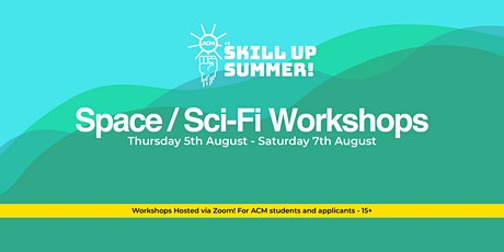 Skill Up Summer: From Movies to Games tickets