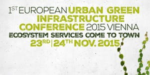 1st European Urban Green Infrastructure Conference 2015