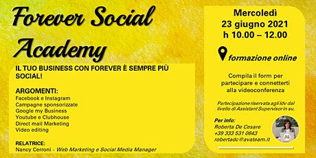 Forever Social Academy biglietti