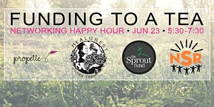 Funding To A Tea: A Networking Happy Hour Event with...