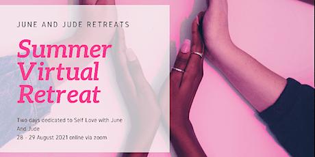 Summer virtual retreat - Self Love tickets