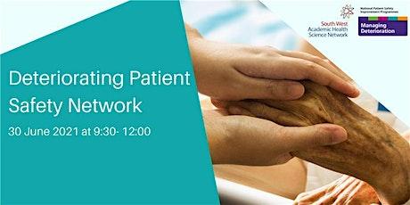Deteriorating Patient Safety Network tickets