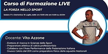 """Corso di  Formazione Live la  """"Forza nello Sport"""" biglietti"""