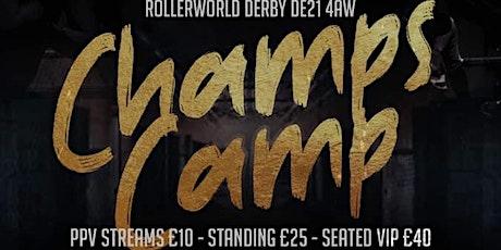 August 7th Champs Camp biglietti