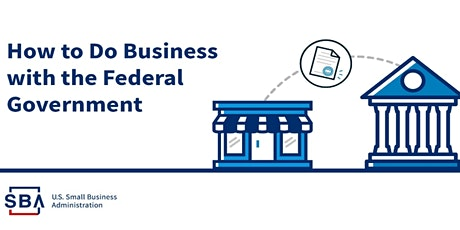 How to Market to the Federal Government Webinar Series tickets