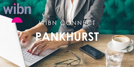 Pankhurst WIBN Connect August  Online Networking Event tickets