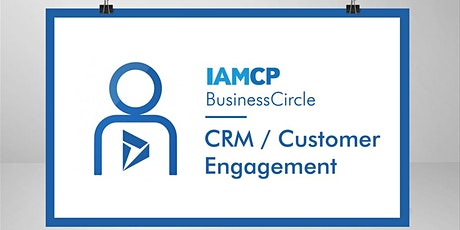 IAMCP BusinessCircle CRM / Customer Engagement Tickets