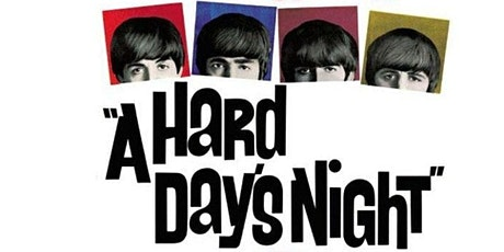 A HARD DAY'S NIGHT (THE BEATLES)  (Thu July 1 - 7:30pm) tickets