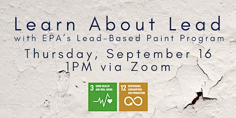 Learn about Lead with EPA's Lead-Based Paint Program tickets