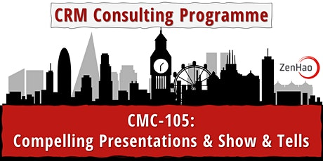 CMC-105:  Compelling Presentations & Show & Tells (July 2021) tickets