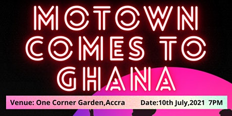 MOTOWN COMES TO GHANA tickets