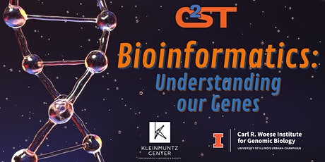 Bioinformatics: Understanding Our Genes tickets
