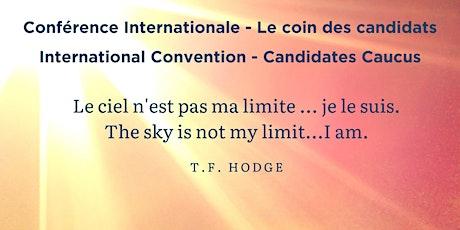 International Convention - Candidates Caucus tickets