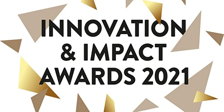 Innovation and Impact Awards 2021 tickets