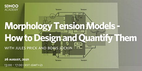 Morphology Tension Models - How To Design and Quantify Them tickets