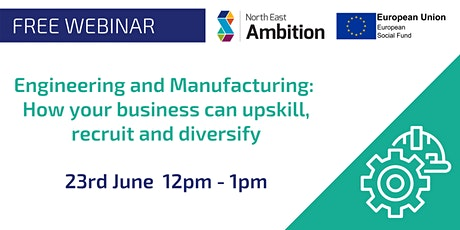 Engineering and Manufacturing: How you can upskill, recruit and diversify tickets
