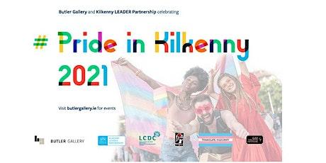 Pride in Kilkenny 2021: Portraying diversity on screen tickets