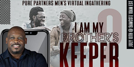 MEN CHECK  VIRTUAL INGATHERING : I AM MY BROTHER'S KEEPER tickets
