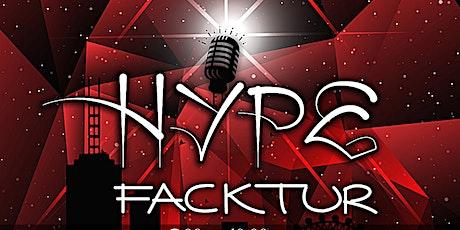 Hype Facktur tickets
