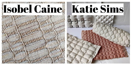 The Loom Shed Textile Graduate Day - Isobel Caine and Katie Sims tickets